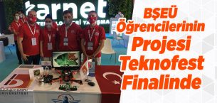 BŞEÜ Öğrencilerinin Projesi Teknofest Finalinde